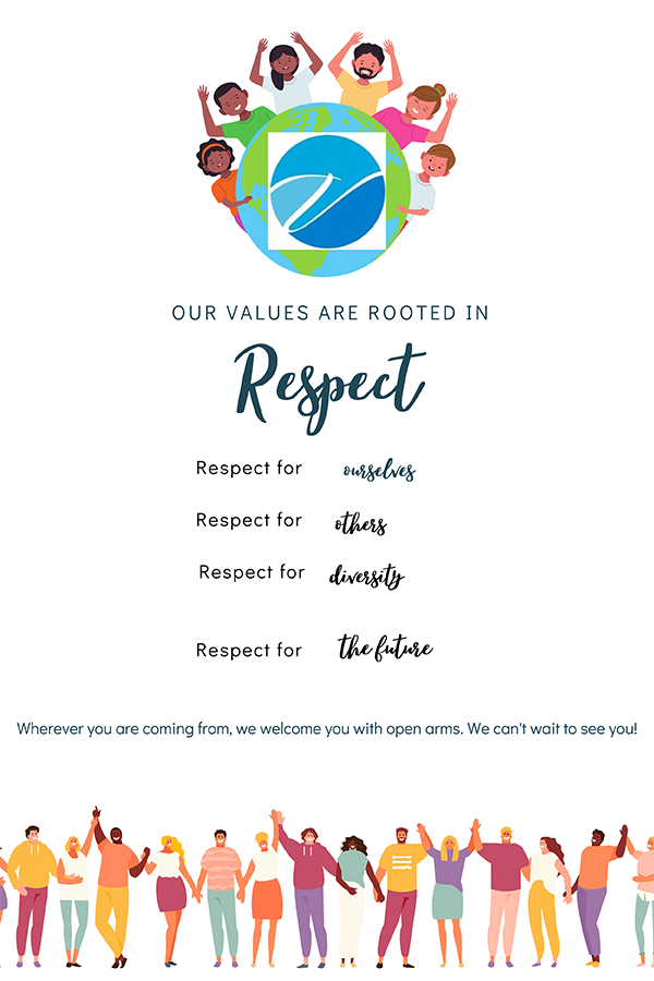 At the Vista, our values are tooted in respect - respect for ourselves for others, for diversity, and for the future. Wherever you are coming from, we welcome you with open arms. We can't wait to see you!